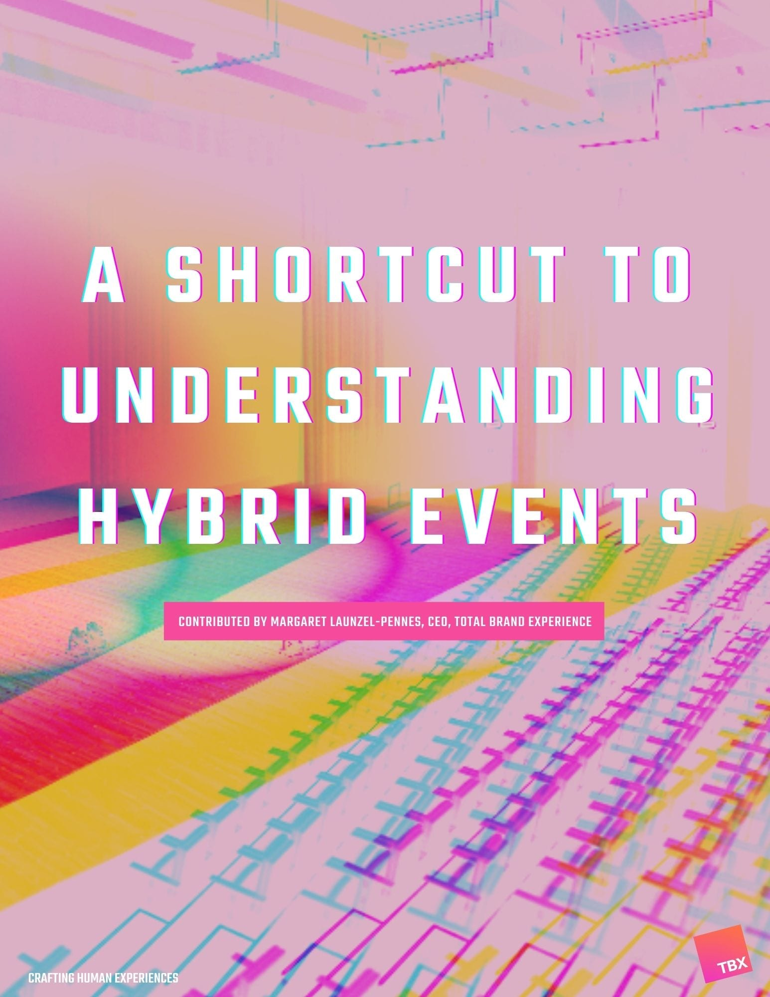 A Shortcut to Understanding Hybrid Event Solutions