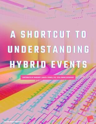 Shortcut to Understanding Hybrid Events