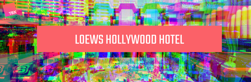 Loews Hollywood Hotels - Hybrid Events Solutions